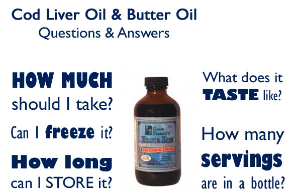 Cod Liver Oil & Butter Oil Questions And Answers