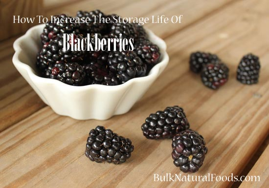 How To Increase The Storage Life Of Blackberries