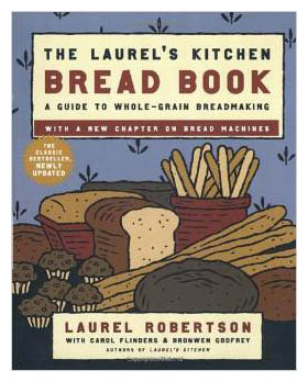 Laurel's Kitchen Bread Book w padding